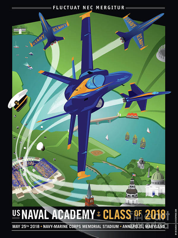 Usna Poster featuring the digital art USNA Class of 2018 with Blue Angels by Joe Barsin