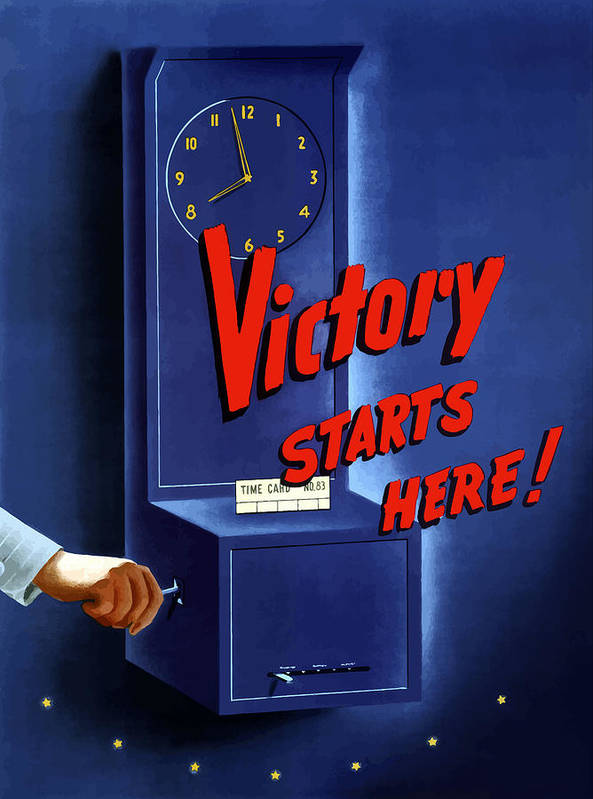 War Production Poster featuring the painting Victory Starts Here by War Is Hell Store