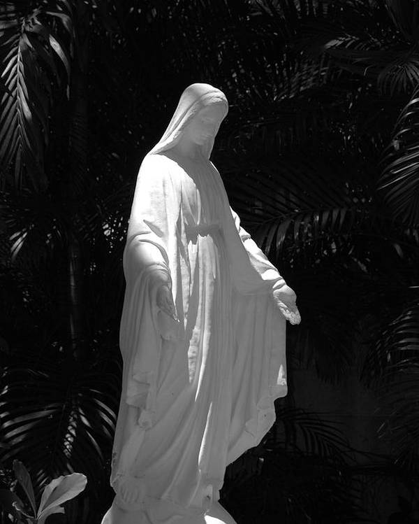 Black And White Poster featuring the photograph Virgin Mary In Black And White by Rob Hans