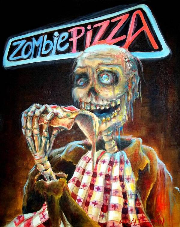 Zombie Poster featuring the painting Zombie Pizza by Heather Calderon