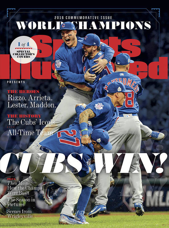 American League Baseball Poster featuring the photograph Chicago Cubs, 2016 World Series Champions Sports Illustrated Cover by Sports Illustrated