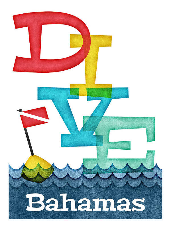 Bahamas Poster featuring the digital art Bahamas Dive - Colorful Scuba by Flo Karp