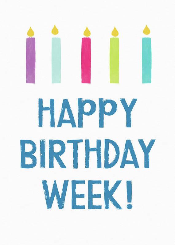 Birthday Poster featuring the digital art Birthday Week Candles- Art By Linda Woods by Linda Woods
