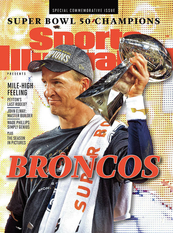 Levi's Poster featuring the photograph Broncos Super Bowl 50 Champions Sports Illustrated Cover by Sports Illustrated