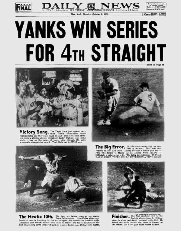 American League Baseball Poster featuring the photograph Daily News Front Page October 9, 1939 by New York Daily News Archive