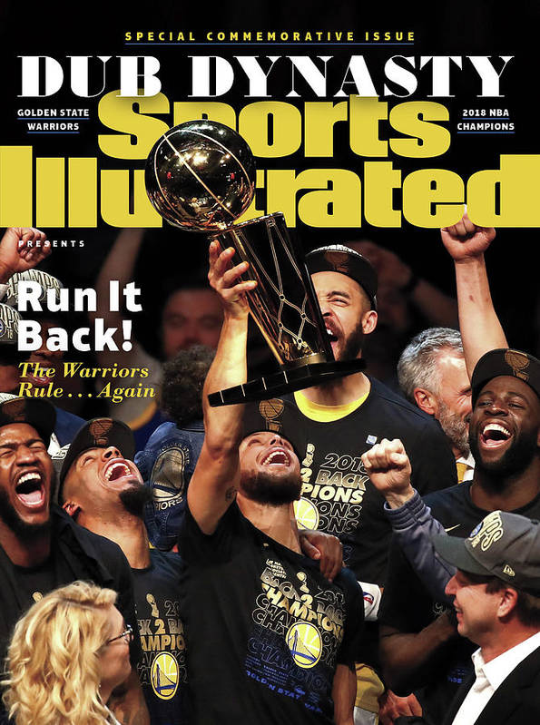 Playoffs Poster featuring the photograph Dub Dynasty Golden State Warriors, 2018 Nba Champions Sports Illustrated Cover by Sports Illustrated