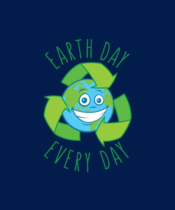 Green Poster featuring the digital art Earth Day Every Day Recycle Cartoon by John Schwegel