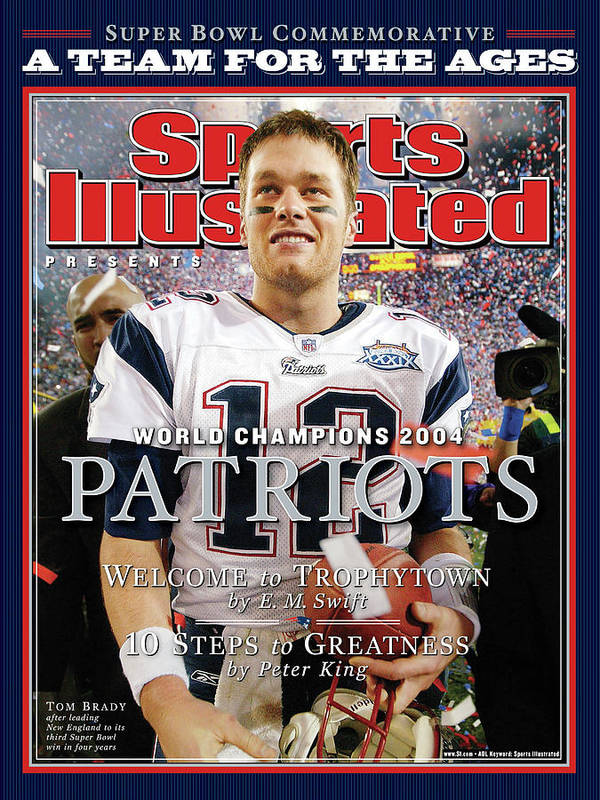 New England Patriots Poster featuring the photograph New England Patriots, Super Bowl Xxxix Champions Sports Illustrated Cover by Sports Illustrated