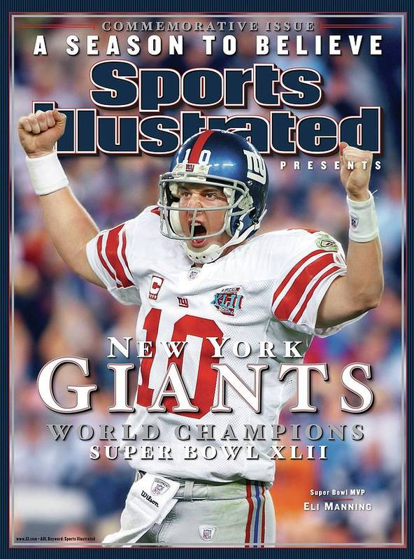 Super Bowl Xlii Poster featuring the photograph New York Giants Qb Eli Manning, Super Bowl Xlii Champions Sports Illustrated Cover by Sports Illustrated