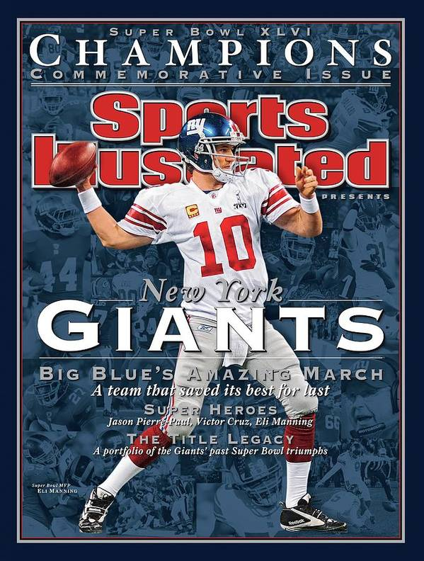 New England Patriots Poster featuring the photograph New York Giants Qb Eli Manning, Super Bowl Xlvi Champions Sports Illustrated Cover by Sports Illustrated