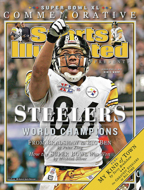 Detroit Poster featuring the photograph Pittsburgh Steelers Super Bowl Xl Champions Sports Illustrated Cover by Sports Illustrated