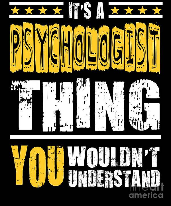 Cool-psychologist-gift Poster featuring the digital art Psychologist You Wouldnt Understand by Dusan Vrdelja