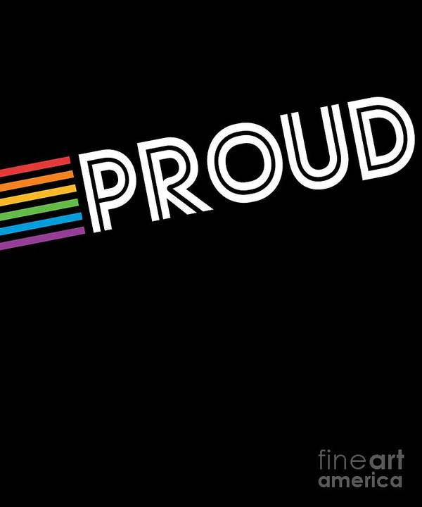 Cool Poster featuring the digital art Rainbow Proud Lgbtq Gay Pride by Flippin Sweet Gear
