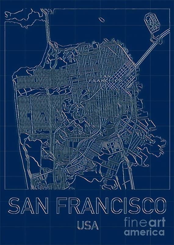 Frisco Poster featuring the digital art San Francisco Blueprint City Map by HELGE Art Gallery