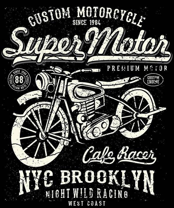 Dirtbike Poster featuring the digital art Super Motor Custom Motorcycle Nyc by Passion Loft