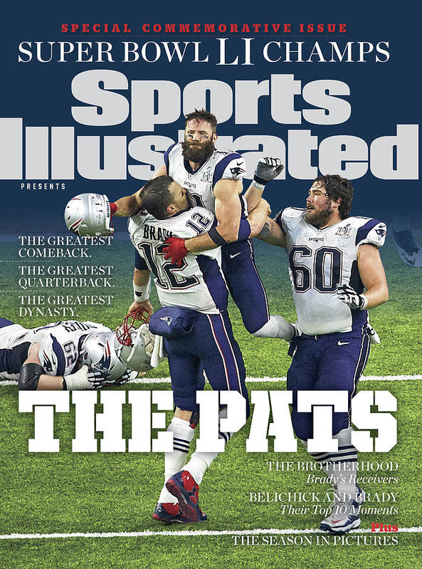 New England Patriots Poster featuring the photograph The Pats Super Bowl Li Champs Sports Illustrated Cover by Sports Illustrated