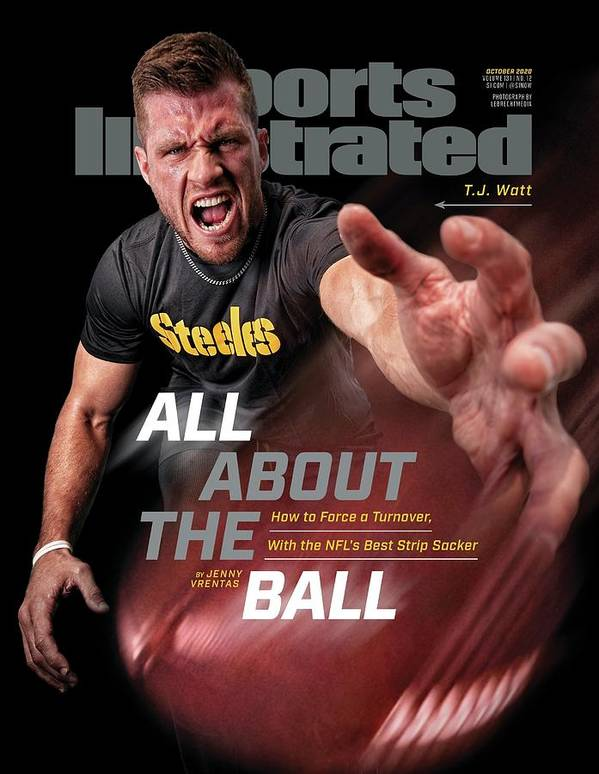 Sports Illustrated Poster featuring the photograph All About the Ball - Pittsburgh Steelers T.J. Watt Sports Illustrated Cover by Sports Illustrated