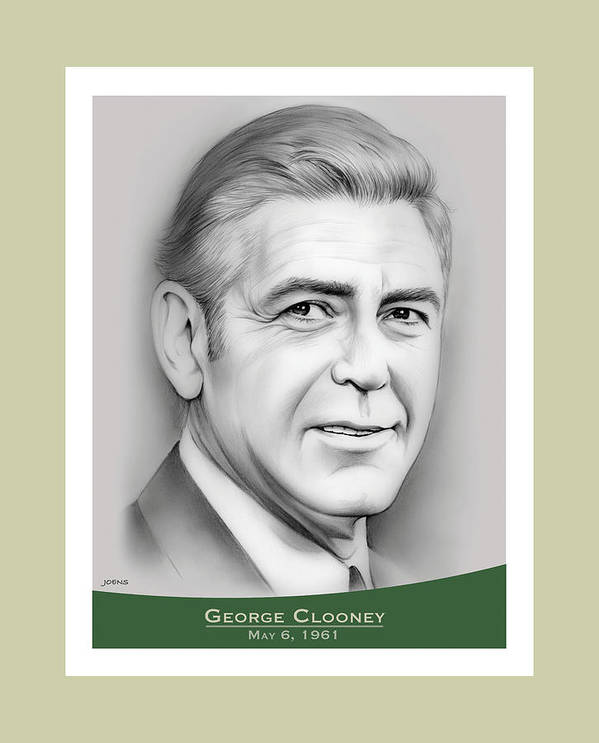 George Clooney Poster featuring the drawing George Clooney birthday by Greg Joens