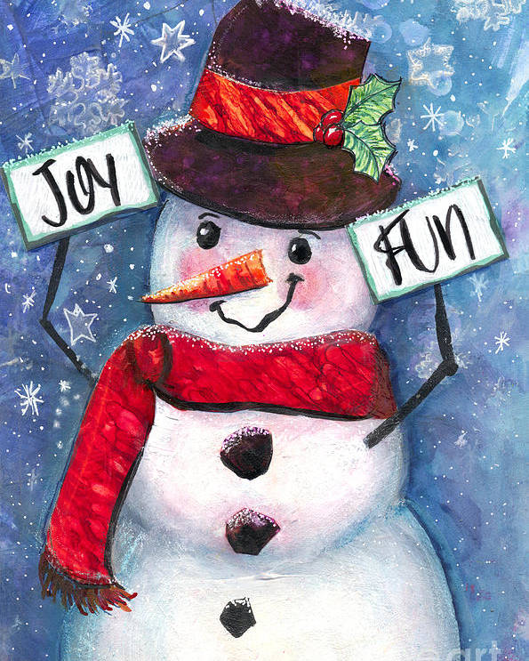 Snowman Poster featuring the mixed media Joyful and Fun Snowman by Francine Dufour Jones