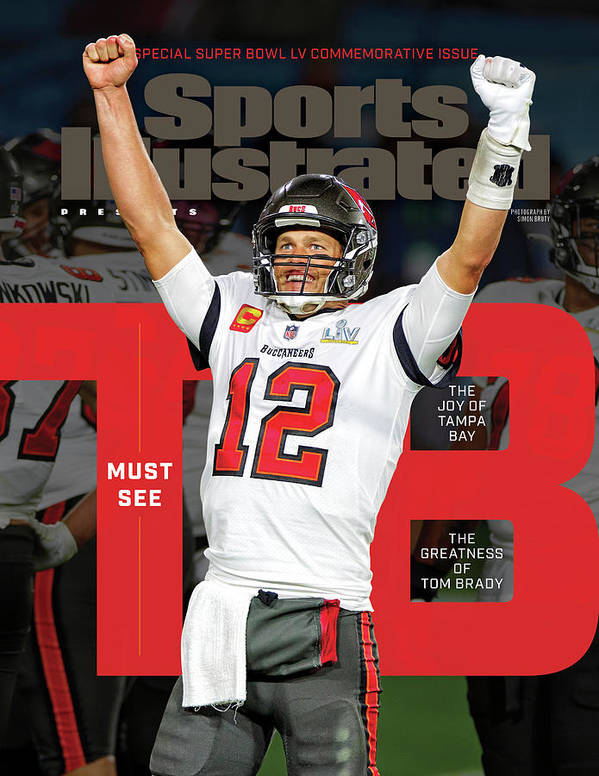 Super Bowl Lv Poster featuring the photograph Tampa Bay Bucs Tom Brady Super Bowl LV Commemorative Issue Cover by Sports Illustrated