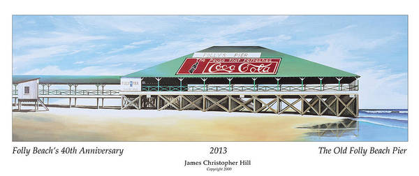 Sunrise Poster featuring the painting Folly Beach Original Pier by James Christopher Hill