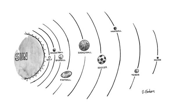 No Caption The Sun Is Surrounded By Nine Types Of Ball-which Seem To Be Orbltlng--golf Poster featuring the drawing New Yorker October 15th, 1990 by Dana Fradon