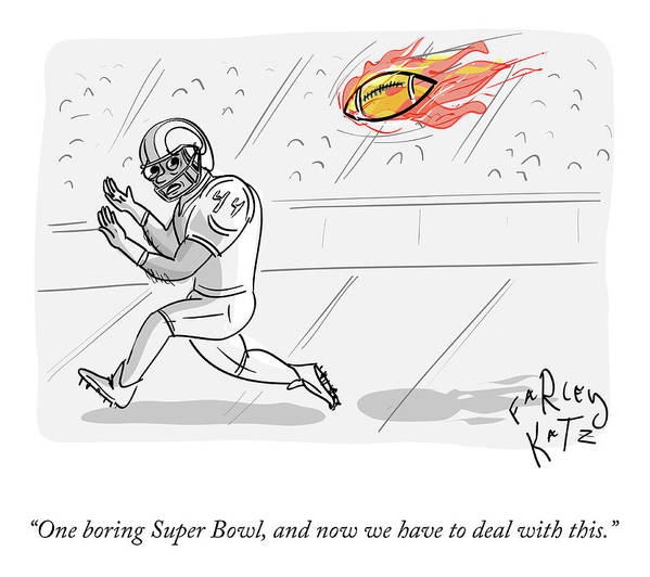 One Boring Super Bowl Poster featuring the drawing Boring Superbowl by Farley Katz