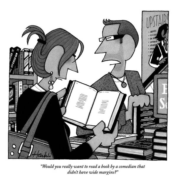 Books Poster featuring the drawing A Man And A Woman Are In A Bookstore by William Haefeli