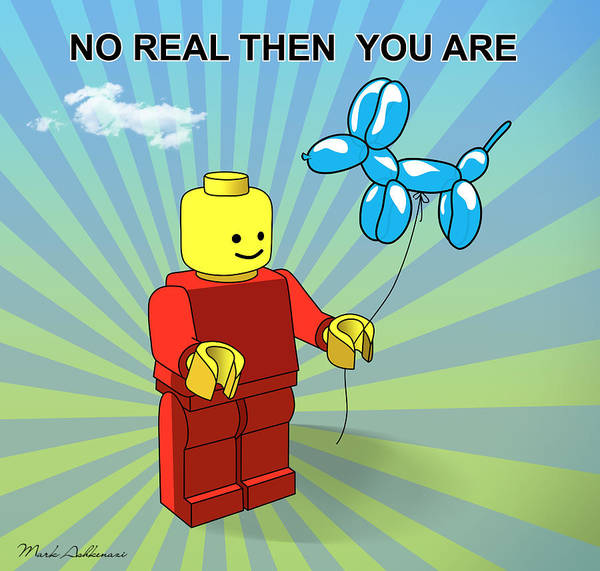 Lego Poster featuring the digital art No Real Then You Are by Mark Ashkenazi