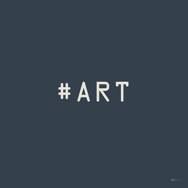 The Meaning Of Art By Serge Averbukh Poster featuring the photograph The Meaning of Art - Hashtag by Serge Averbukh