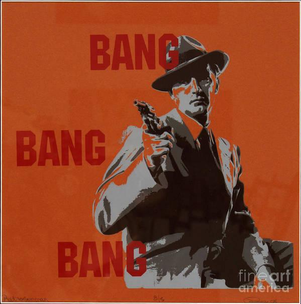 Man Poster featuring the painting Bang Bang Bang 3 by Robin DeLisle