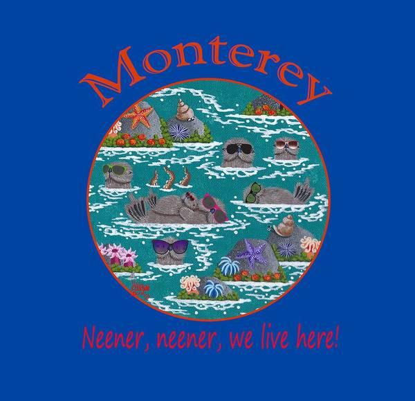 Merry Kohn Poster featuring the painting Monterey Neener by Merry Kohn Buvia