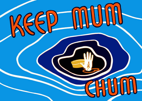 Wwii Propaganda Poster featuring the digital art Keep Mum Chum by War Is Hell Store