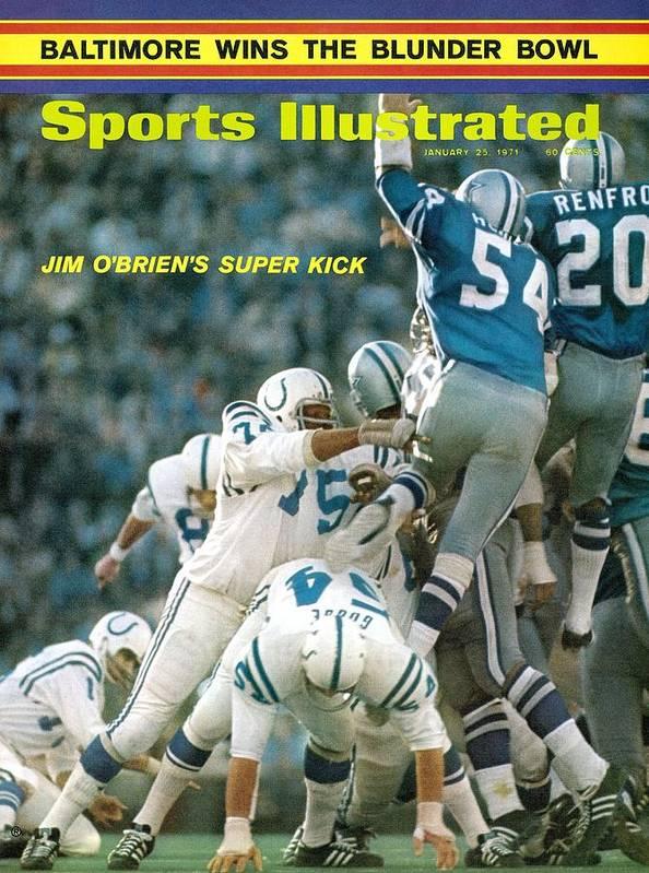 Magazine Cover Art Print featuring the photograph Baltimore Colts Jim Obrien, Super Bowl V Sports Illustrated Cover by Sports Illustrated