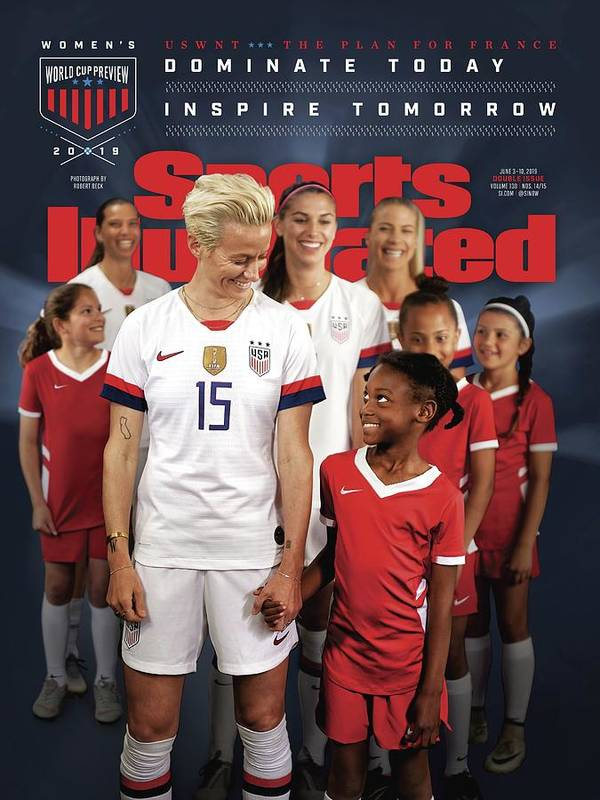 Magazine Cover Art Print featuring the photograph Dominate Today, Inspire Tomorrow 2019 Womens World Cup Sports Illustrated Cover by Sports Illustrated