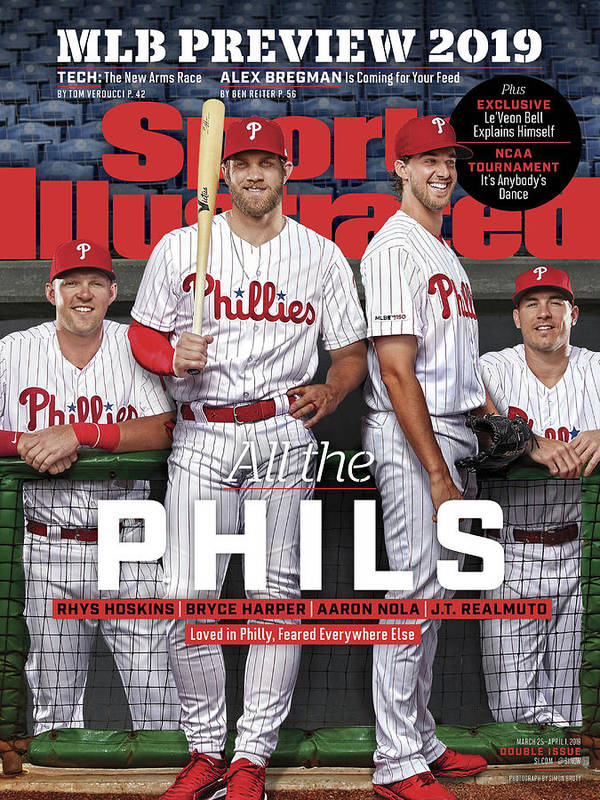 Magazine Cover Art Print featuring the photograph All The Phils 2019 Mlb Season Preview Sports Illustrated Cover by Sports Illustrated