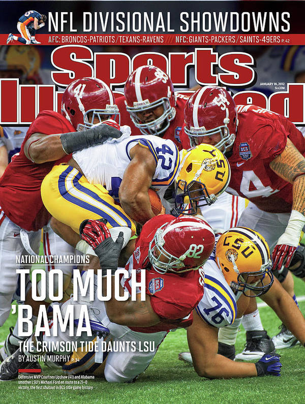 Magazine Cover Art Print featuring the photograph Allstate Bcs National Championship Game - Lsu V Alabama Sports Illustrated Cover by Sports Illustrated
