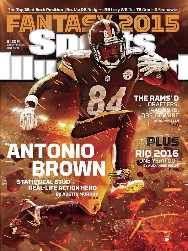 Magazine Cover Art Print featuring the photograph Antonio Brown 2015 Nfl Fantasy Football Preview Issue Sports Illustrated Cover by Sports Illustrated