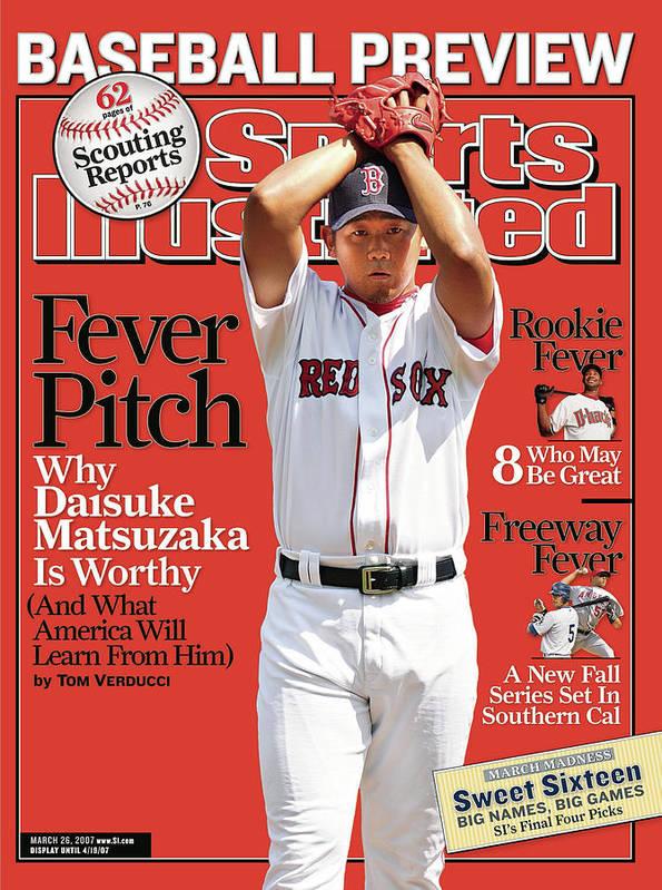 Magazine Cover Art Print featuring the photograph Boston Red Sox Daisuke Matsuzaka... Sports Illustrated Cover by Sports Illustrated