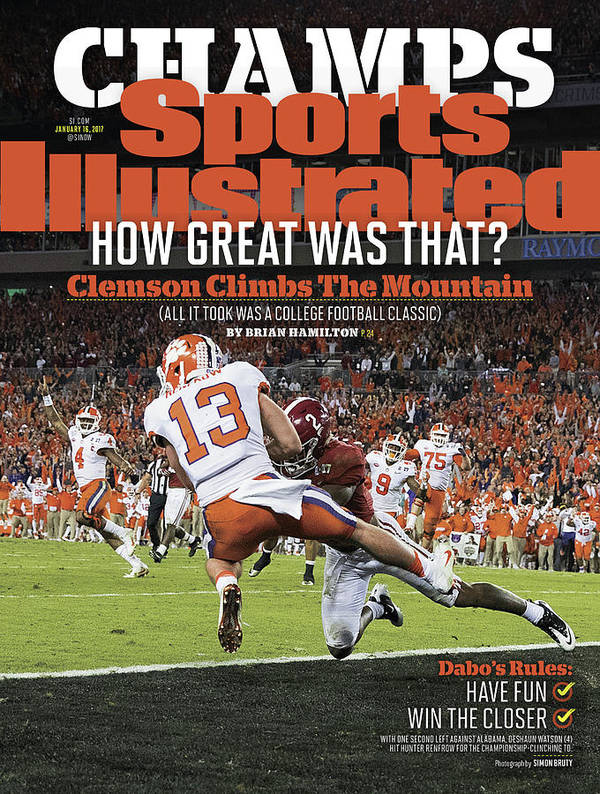 Magazine Cover Art Print featuring the photograph Champs How Great Was That Clemson Climbs The Mountain Sports Illustrated Cover by Sports Illustrated