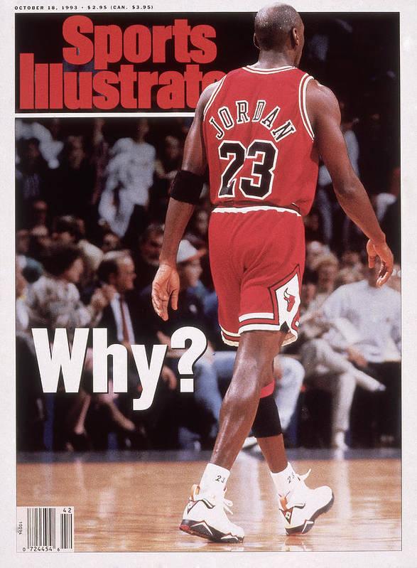 Magazine Cover Art Print featuring the photograph Chicago Bulls Michael Jordan Retires Sports Illustrated Cover by Sports Illustrated