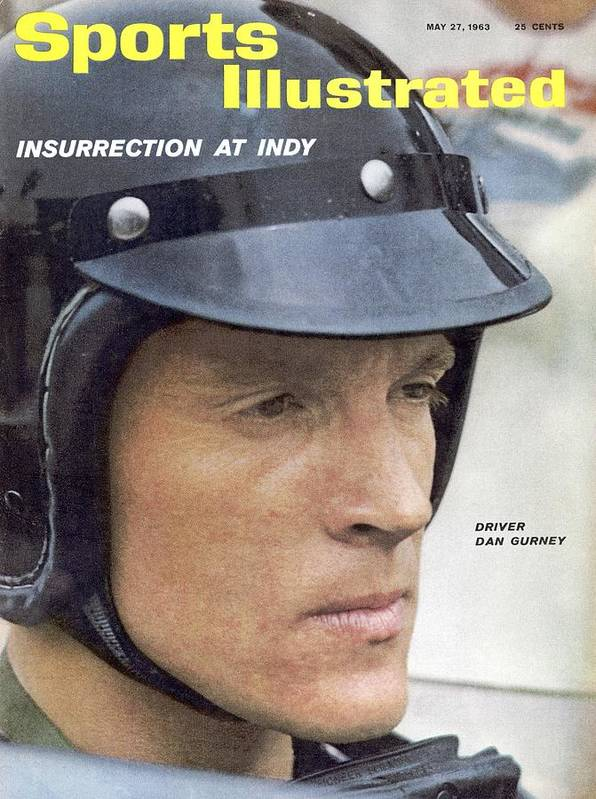 Magazine Cover Art Print featuring the photograph Dan Gurney, 1962 Indy 500 Qualifying Sports Illustrated Cover by Sports Illustrated