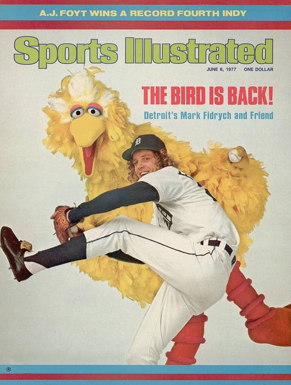 Magazine Cover Art Print featuring the photograph Detroit Tigers Mark Fidrych And Sesame Streets Big Bird Sports Illustrated Cover by Sports Illustrated
