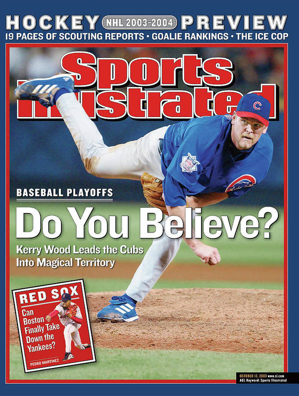 Atlanta Art Print featuring the photograph Do You Believe Kerry Wood Leads The Cubs Into Magical Sports Illustrated Cover by Sports Illustrated