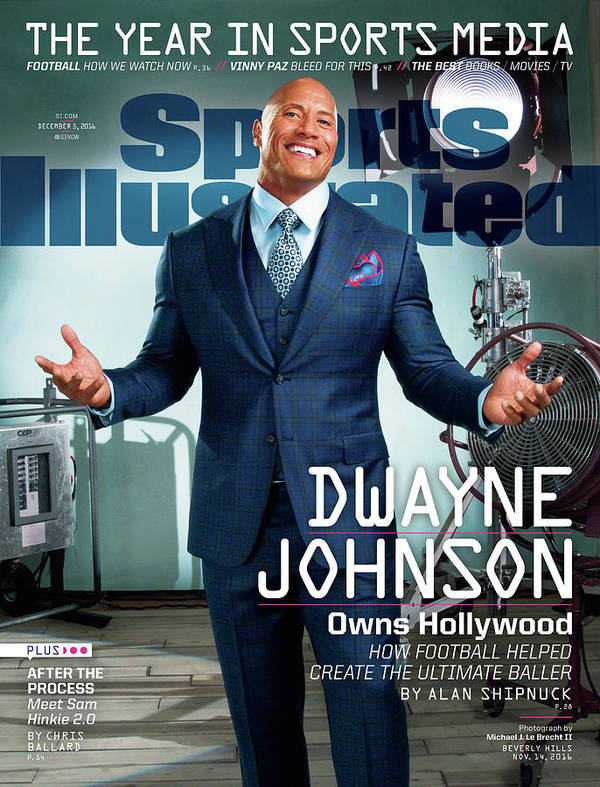 Magazine Cover Art Print featuring the photograph Dwayne Johnson Owns Hollywood And The Year In Sports Media Sports Illustrated Cover by Sports Illustrated