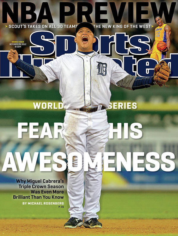 Magazine Cover Art Print featuring the photograph Fear His Awesomeness 2012 World Series Preview Sports Illustrated Cover by Sports Illustrated