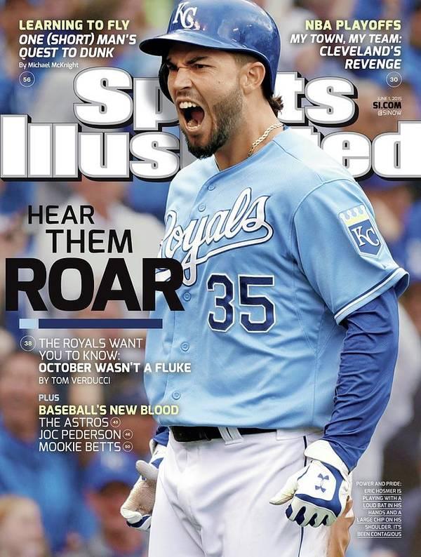 Magazine Cover Art Print featuring the photograph Kansas City Royals Hear Them Roar Sports Illustrated Cover by Sports Illustrated