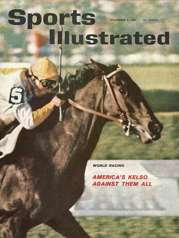 Horse Art Print featuring the photograph Kelso, 1961 Woodward Stakes Sports Illustrated Cover by Sports Illustrated