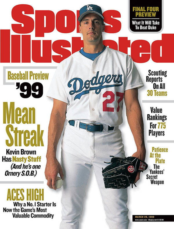 Magazine Cover Art Print featuring the photograph Los Angeles Dodgers Kevin Brown, 1999 Mlb Baseball Preview Sports Illustrated Cover by Sports Illustrated
