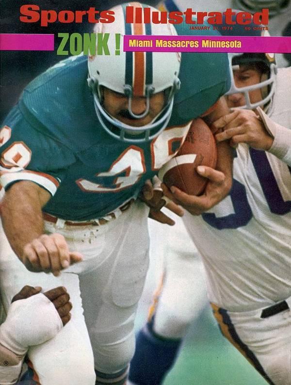 Magazine Cover Art Print featuring the photograph Miami Dolphins Larry Csonka, Super Bowl Viii Sports Illustrated Cover by Sports Illustrated